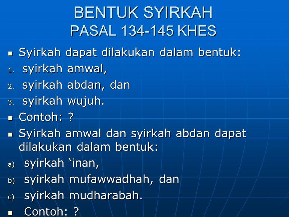 BENTUK SYIRKAH PASAL 134-145 KHES