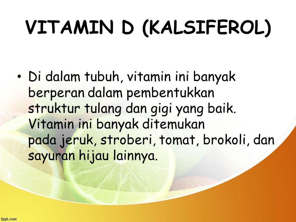 VITAMIN D (KALSIFEROL)