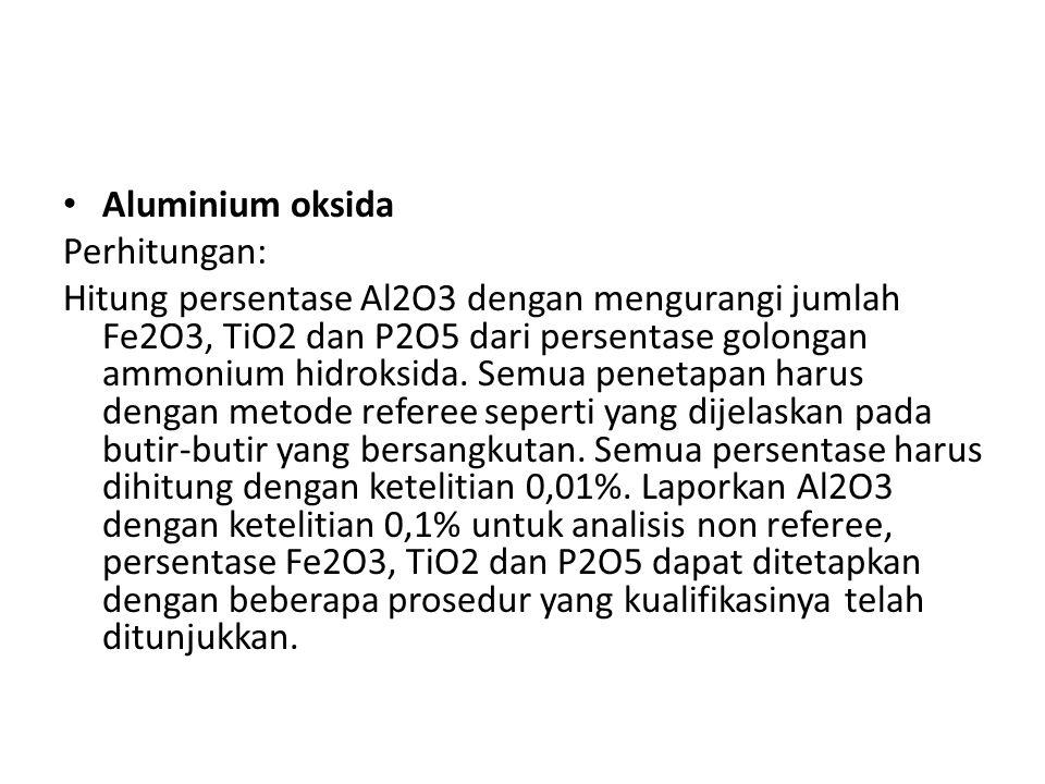 Aluminium oksida Perhitungan: