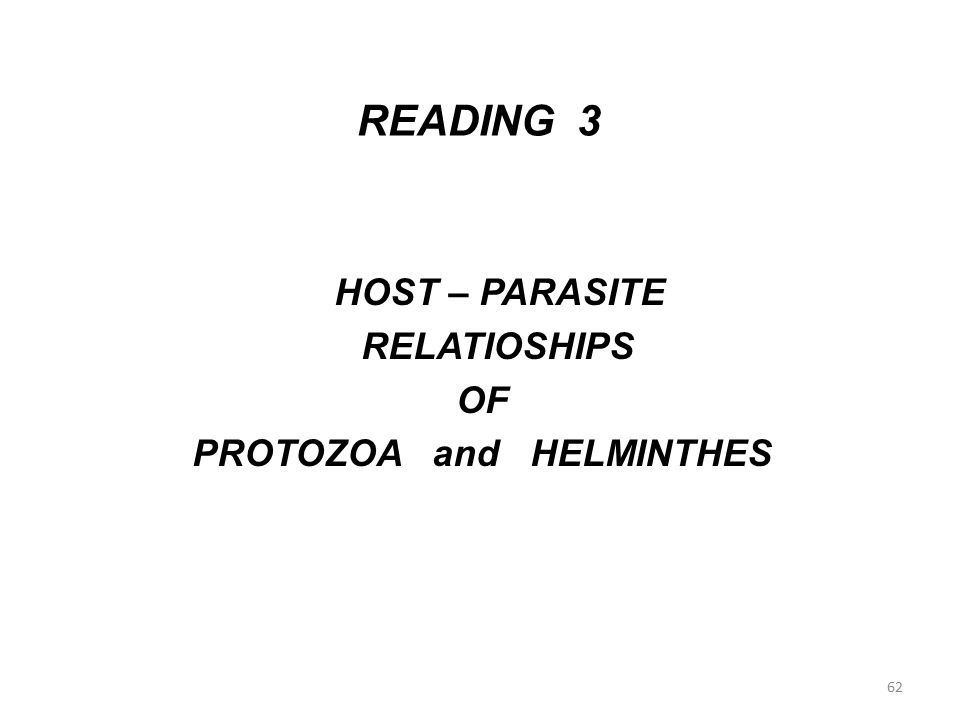 HOST – PARASITE RELATIOSHIPS OF PROTOZOA and HELMINTHES