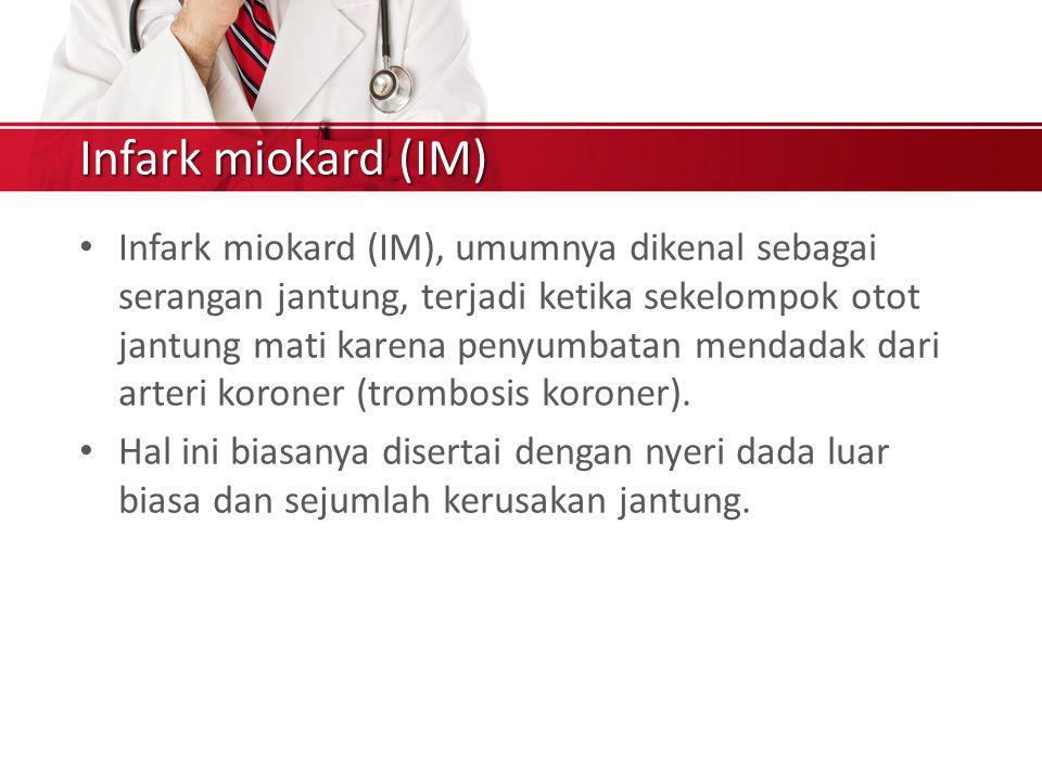 Infark miokard (IM)