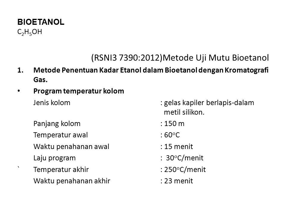 (RSNI3 7390:2012)Metode Uji Mutu Bioetanol