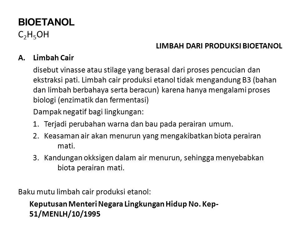 BIOETANOL C2H5OH LIMBAH DARI PRODUKSI BIOETANOL Limbah Cair