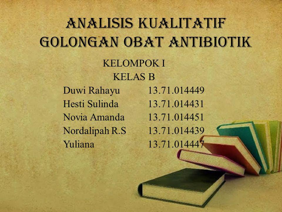 ANALISIS KUALITATIF Golongan Obat Antibiotik