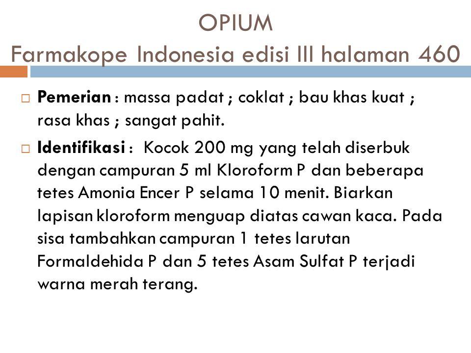 OPIUM Farmakope Indonesia edisi III halaman 460