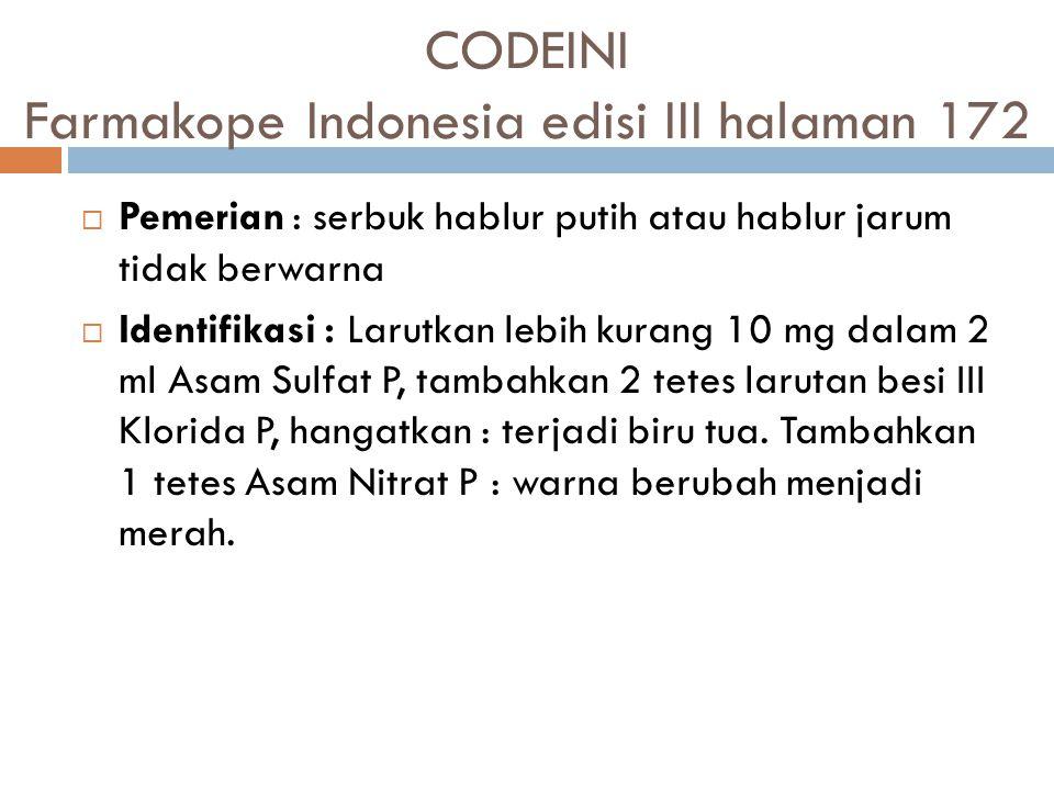 CODEINI Farmakope Indonesia edisi III halaman 172