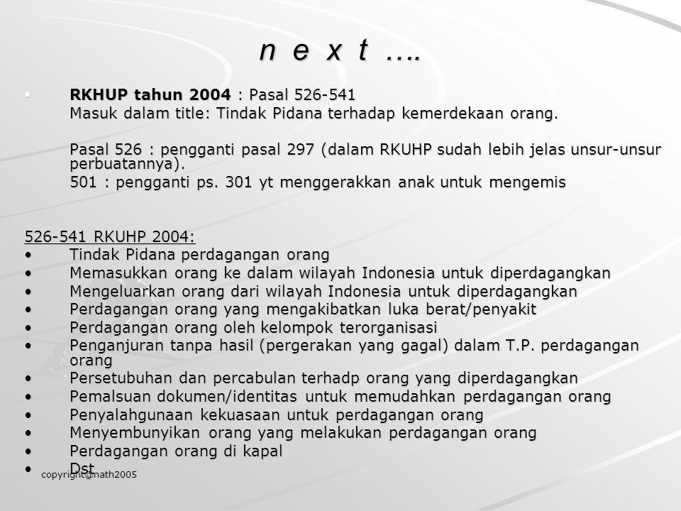 n e x t …. RKHUP tahun 2004 : Pasal 526-541