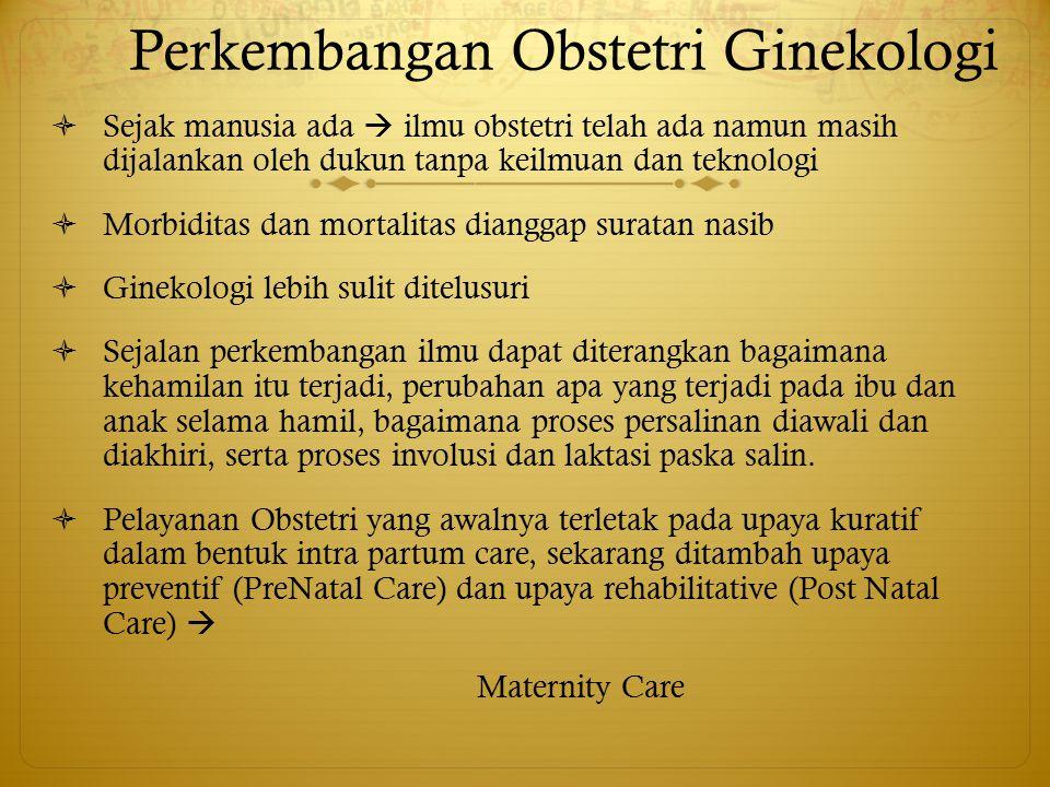 Perkembangan Obstetri Ginekologi