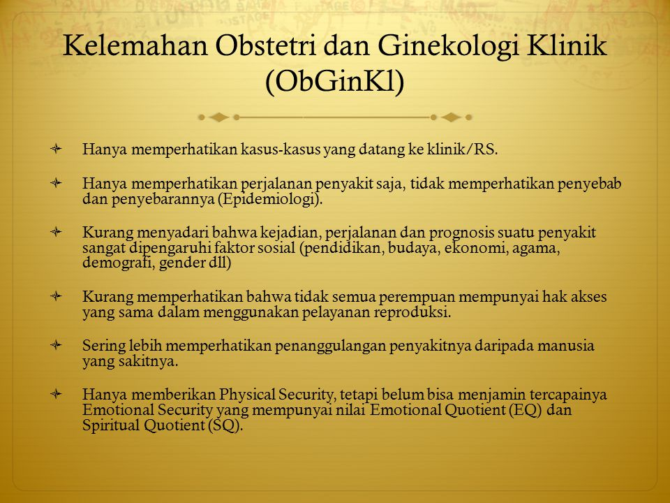 Kelemahan Obstetri dan Ginekologi Klinik (ObGinKl)