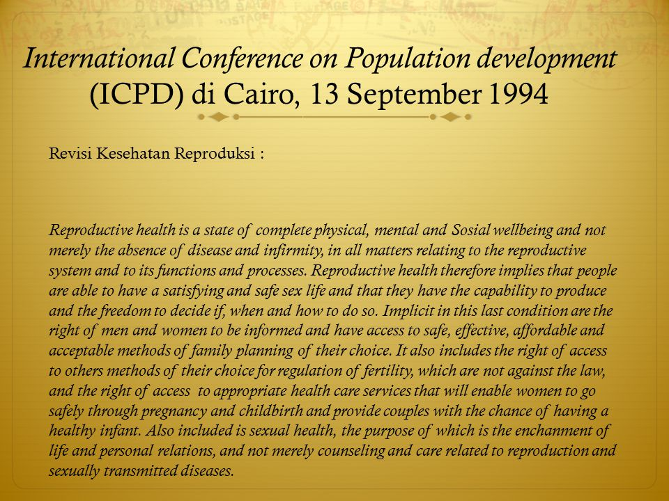 International Conference on Population development (ICPD) di Cairo, 13 September 1994