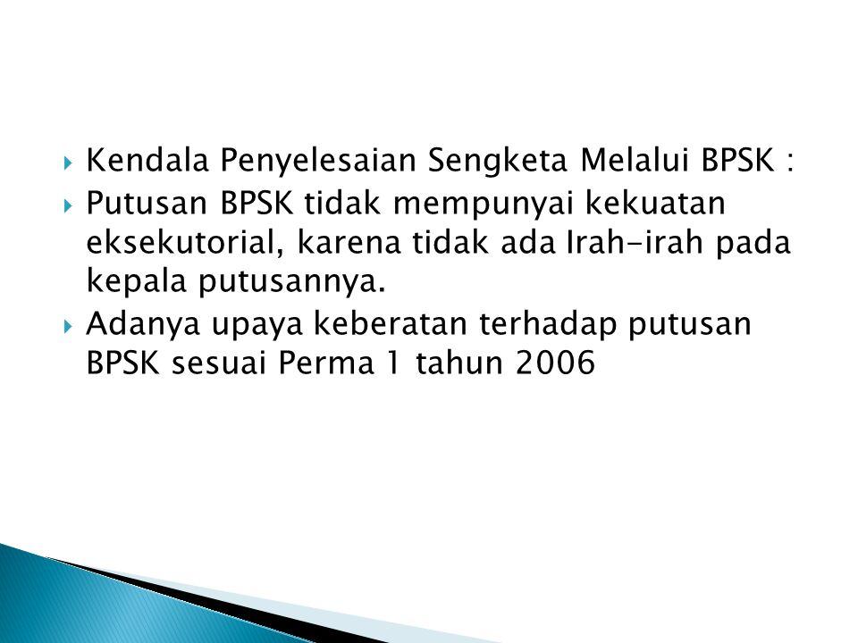Kendala Penyelesaian Sengketa Melalui BPSK :