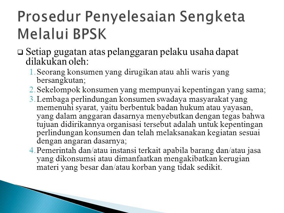 Prosedur Penyelesaian Sengketa Melalui BPSK