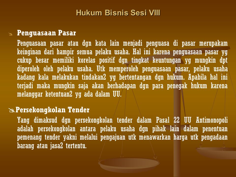 Hukum Bisnis Sesi VIII Penguasaan Pasar.