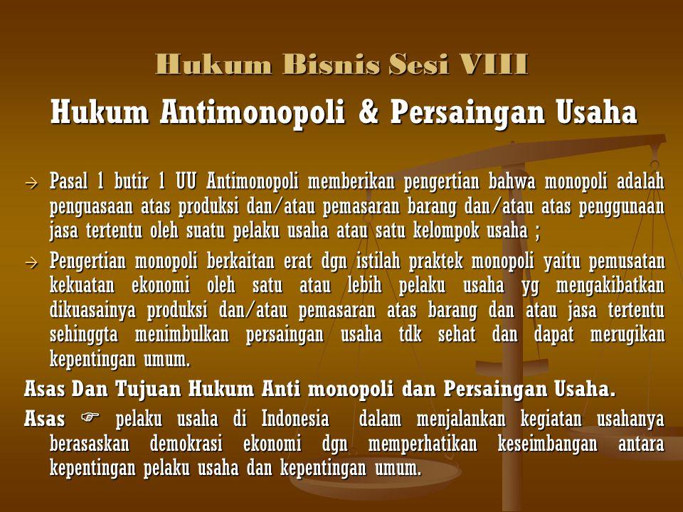 Hukum Antimonopoli & Persaingan Usaha