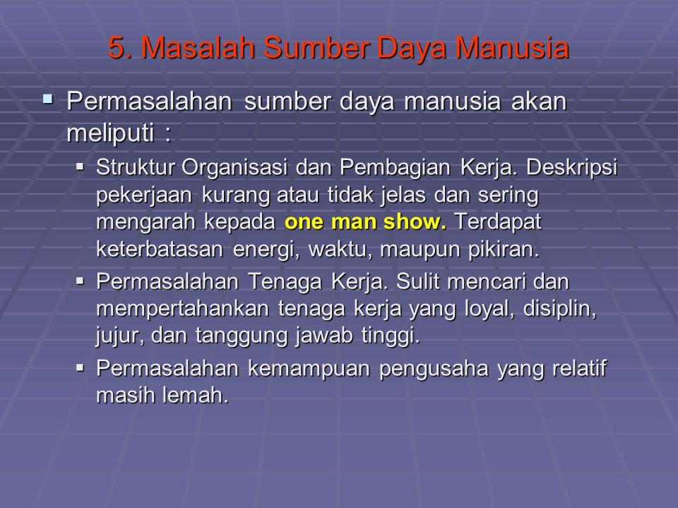 5. Masalah Sumber Daya Manusia
