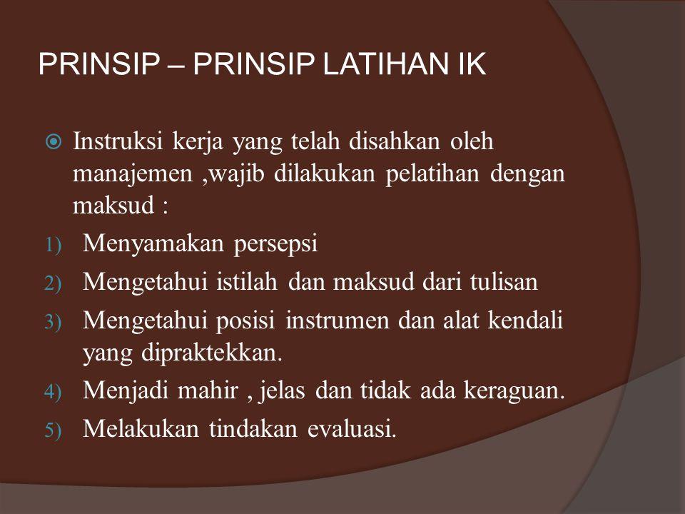 PRINSIP – PRINSIP LATIHAN IK