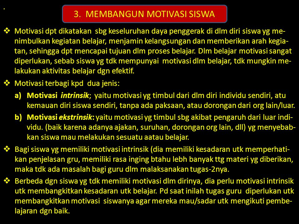 3. MEMBANGUN MOTIVASI SISWA