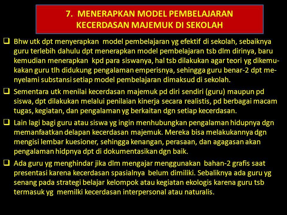 7. MENERAPKAN MODEL PEMBELAJARAN KECERDASAN MAJEMUK DI SEKOLAH