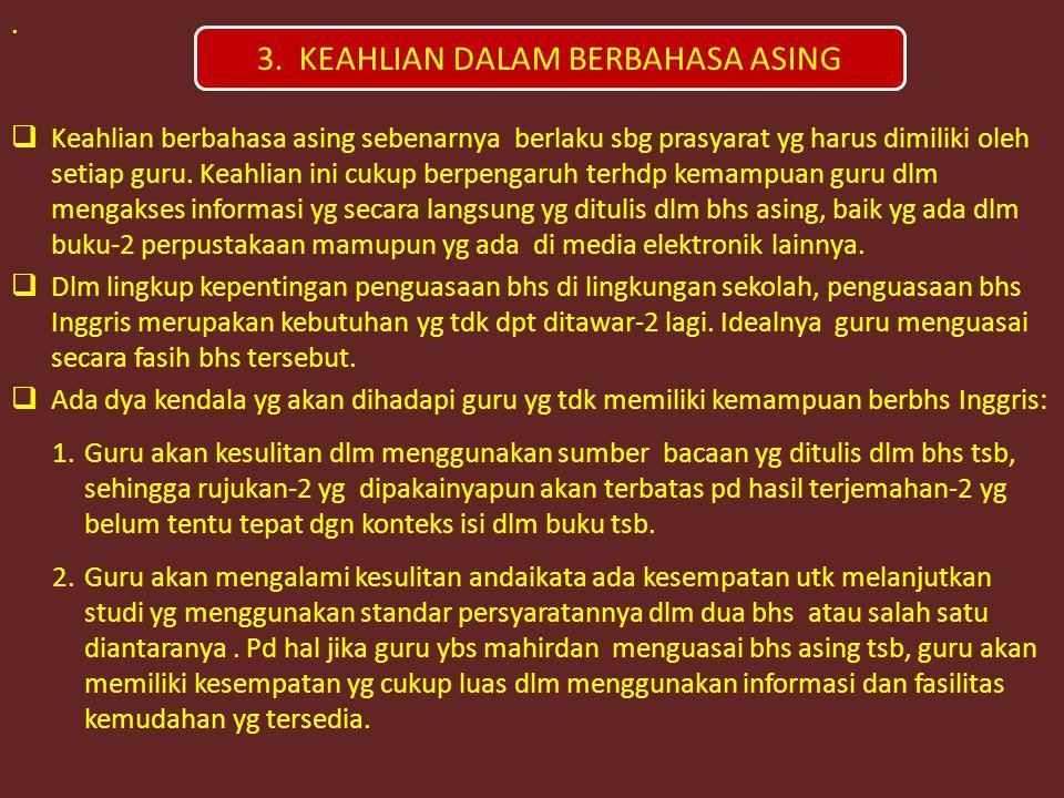 3. KEAHLIAN DALAM BERBAHASA ASING