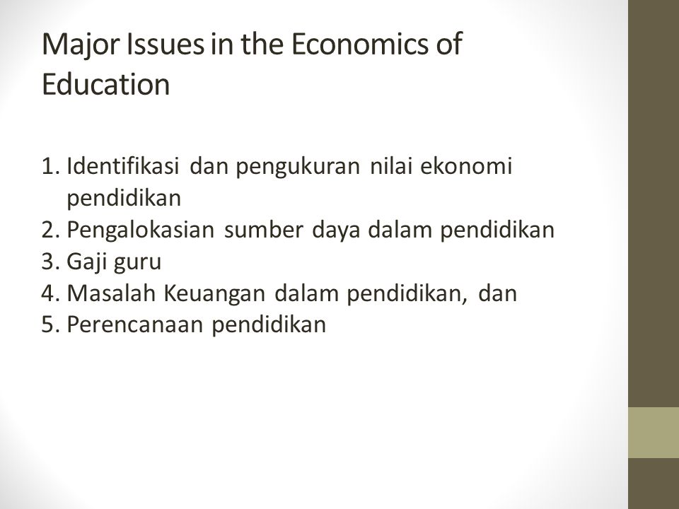 Major Issues in the Economics of Education