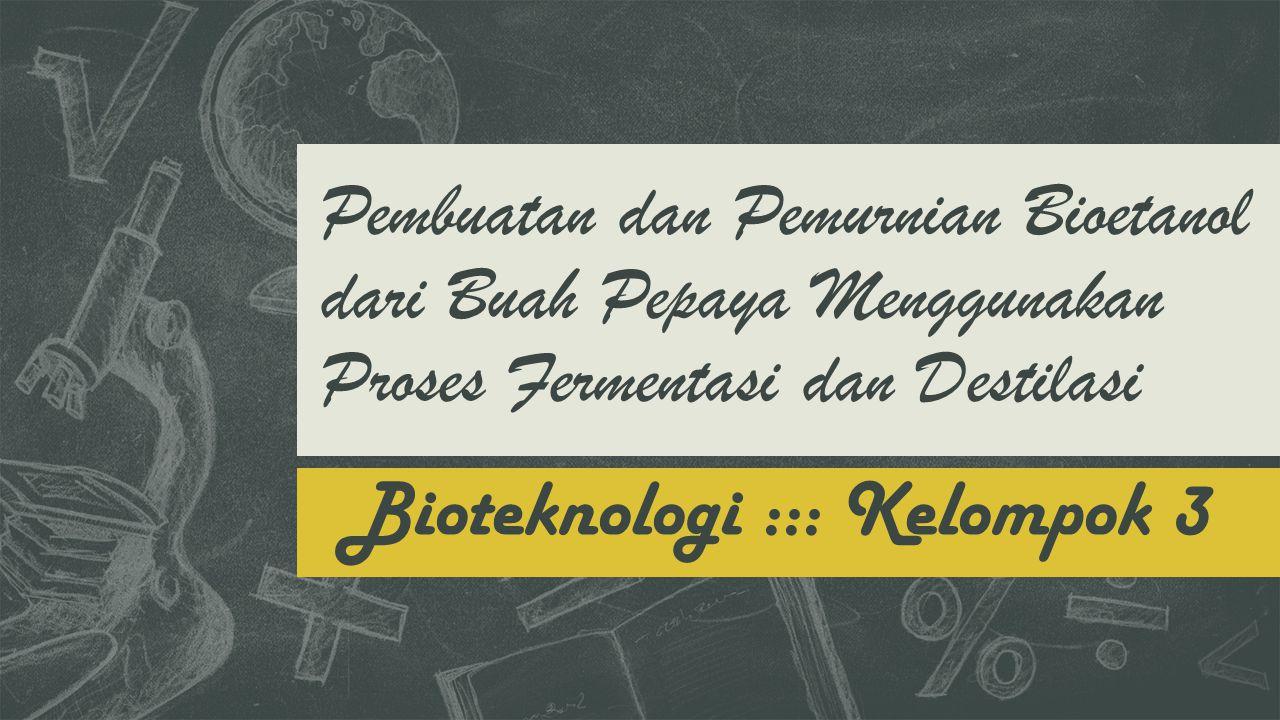 Bioteknologi ::: Kelompok 3