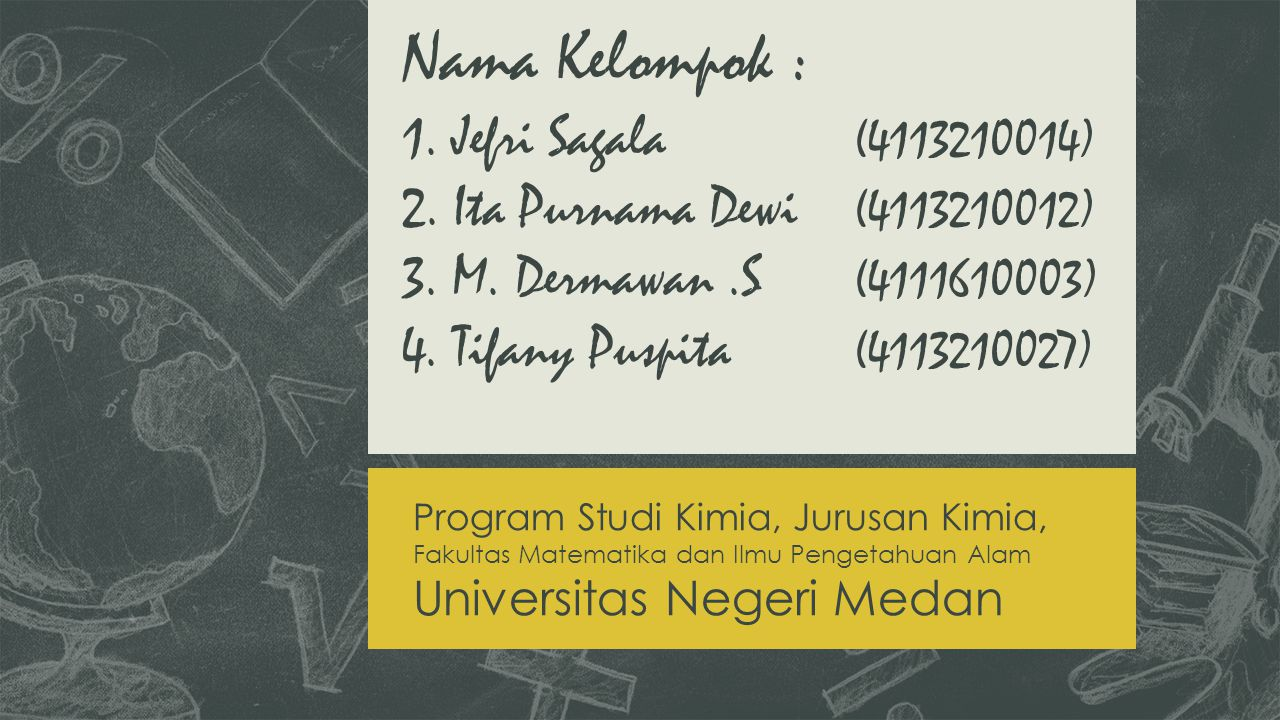 Nama Kelompok : 1. Jefri Sagala. (4113210014) 2. Ita Purnama Dewi