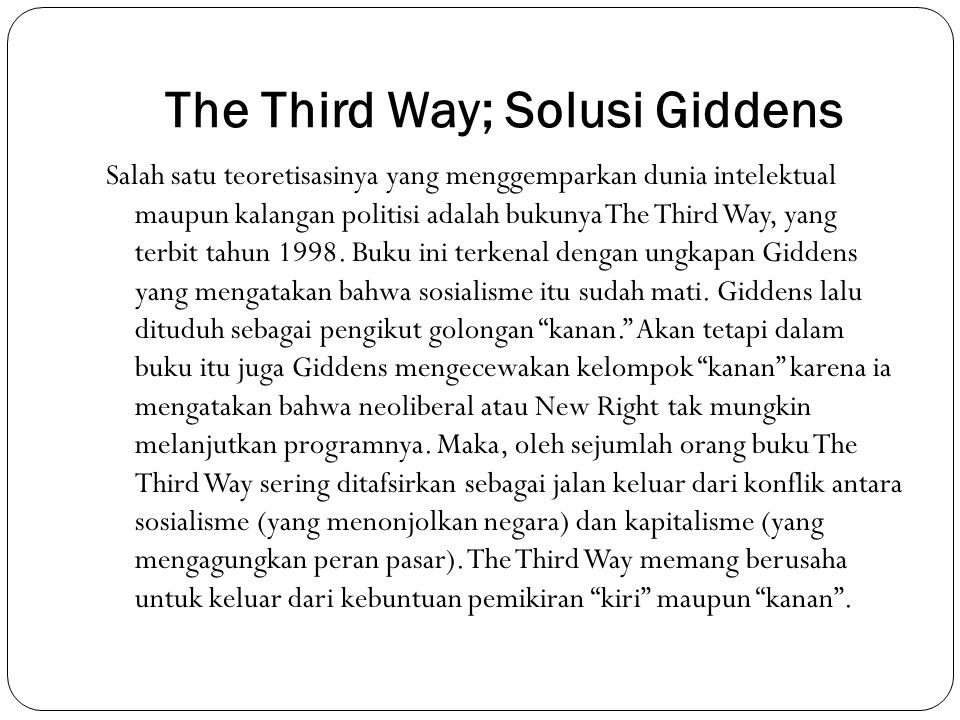 The Third Way; Solusi Giddens