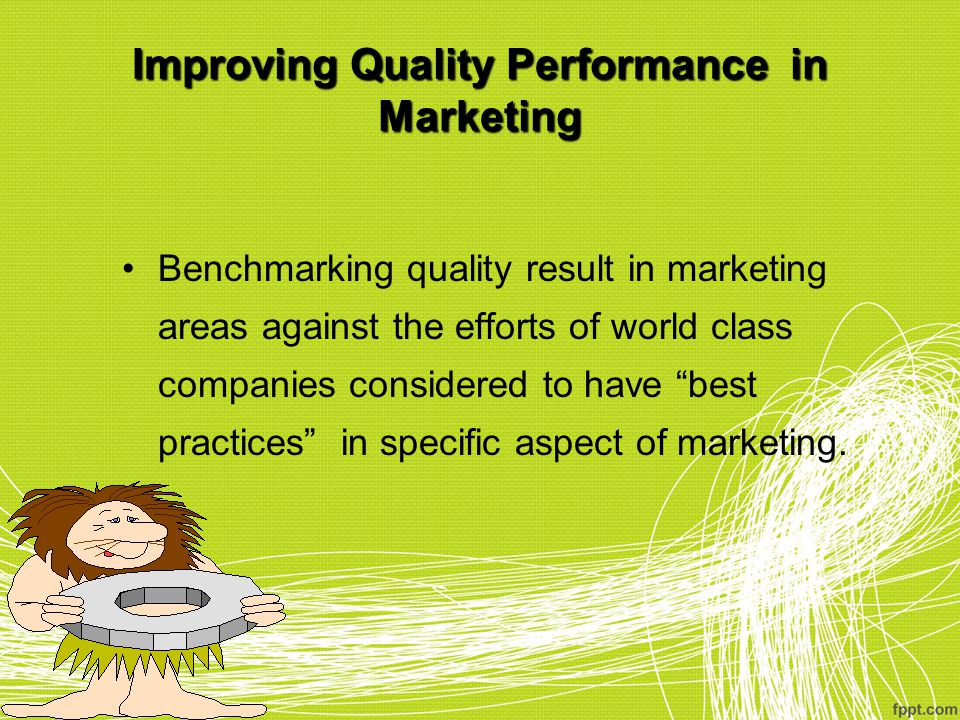Improving Quality Performance in Marketing
