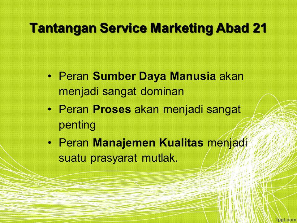 Tantangan Service Marketing Abad 21