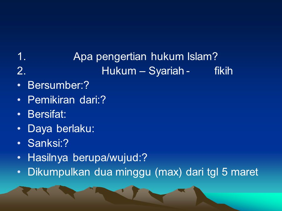 1. Apa pengertian hukum Islam