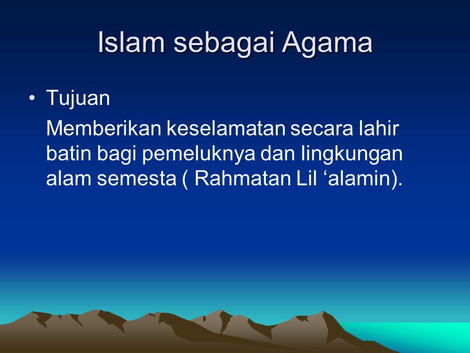 Islam sebagai Agama Tujuan