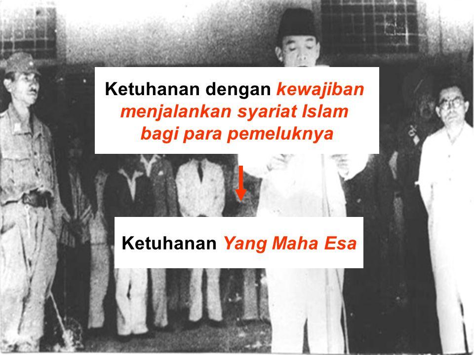Ketuhanan dengan kewajiban menjalankan syariat Islam