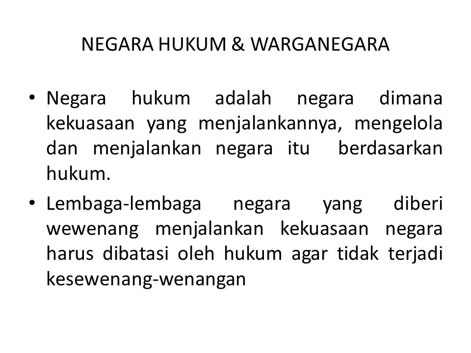 NEGARA HUKUM & WARGANEGARA