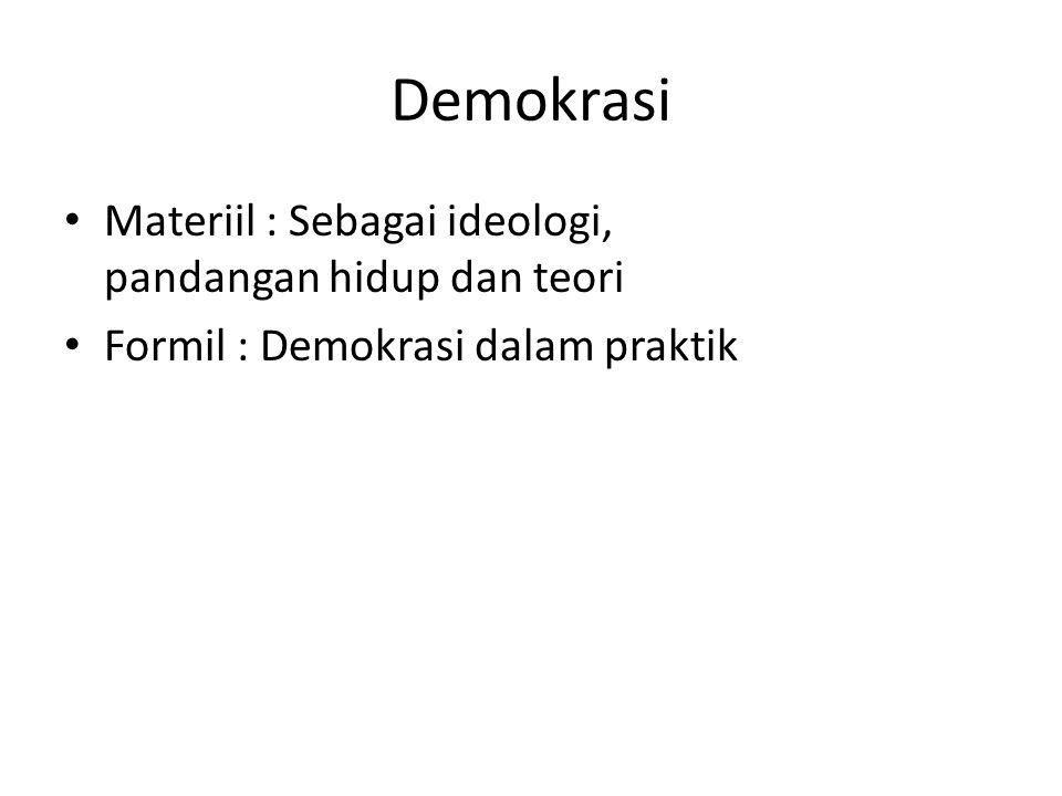 Demokrasi Materiil : Sebagai ideologi, pandangan hidup dan teori