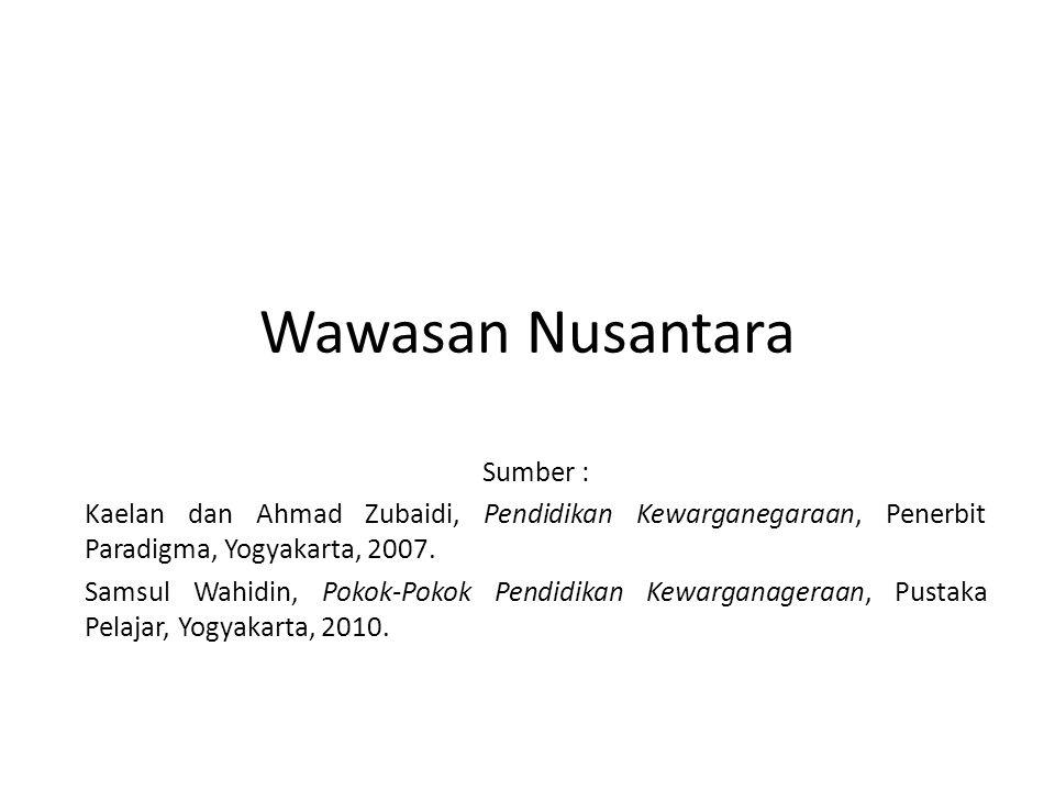 Wawasan Nusantara Sumber :