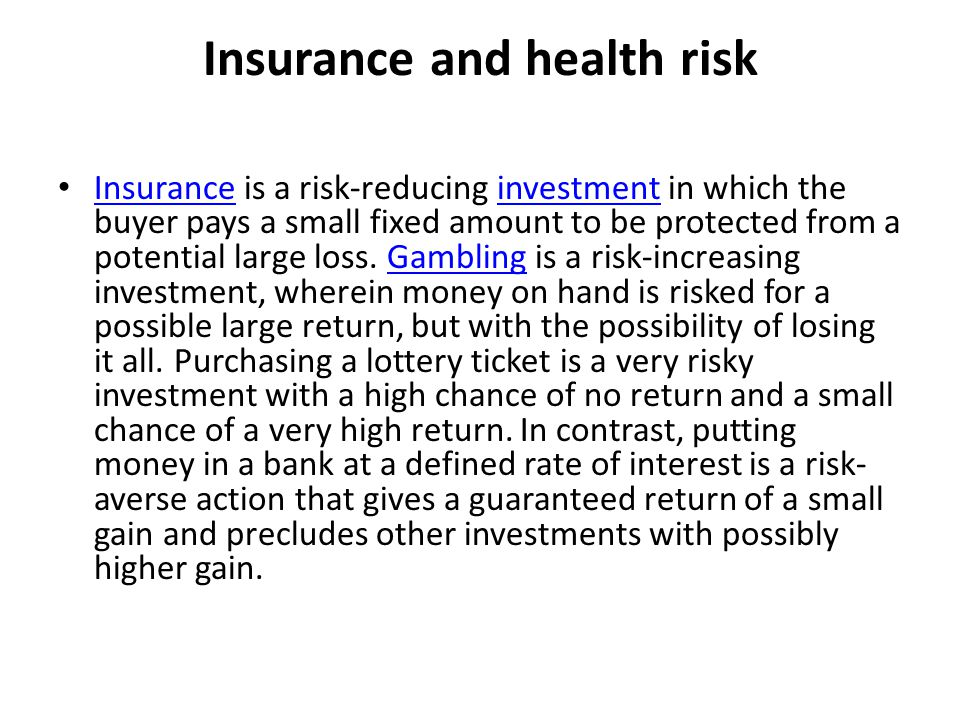 Insurance and health risk