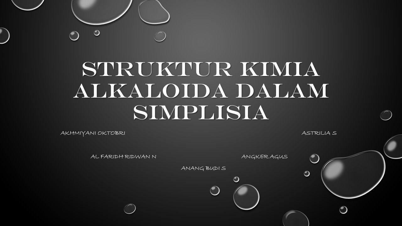 STRUKTUR KIMIA ALKALOIDA DALAM SIMPLISIA
