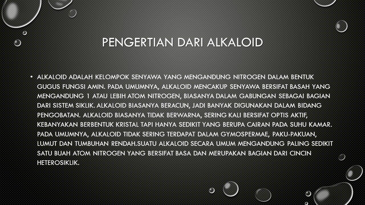 PENGERTIAN dari alkaloid