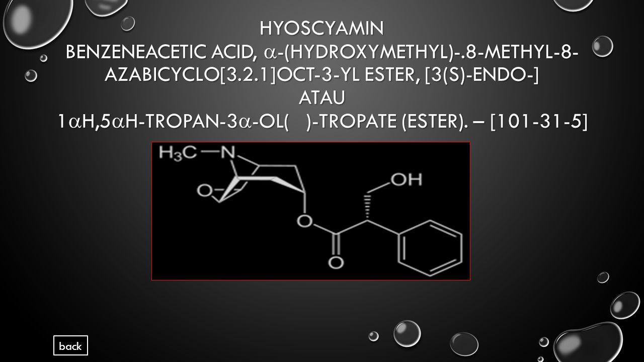 Hyoscyamin Benzeneacetic acid, -(hydroxymethyl)-
