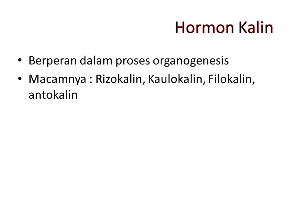 Hormon Kalin Berperan dalam proses organogenesis