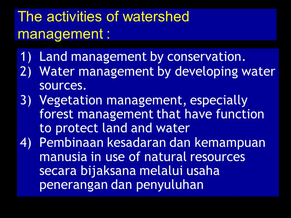 The activities of watershed management :