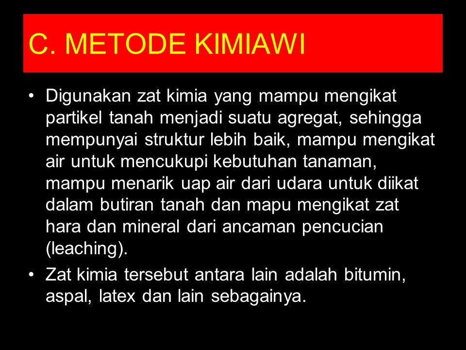 C. METODE KIMIAWI