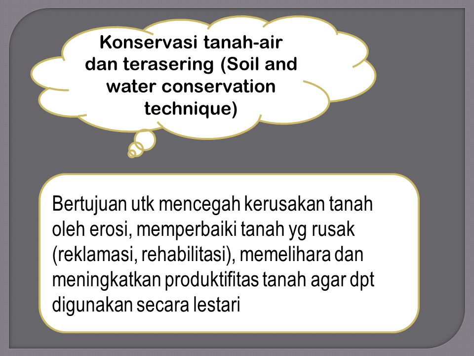 Konservasi tanah-air dan terasering (Soil and water conservation technique)