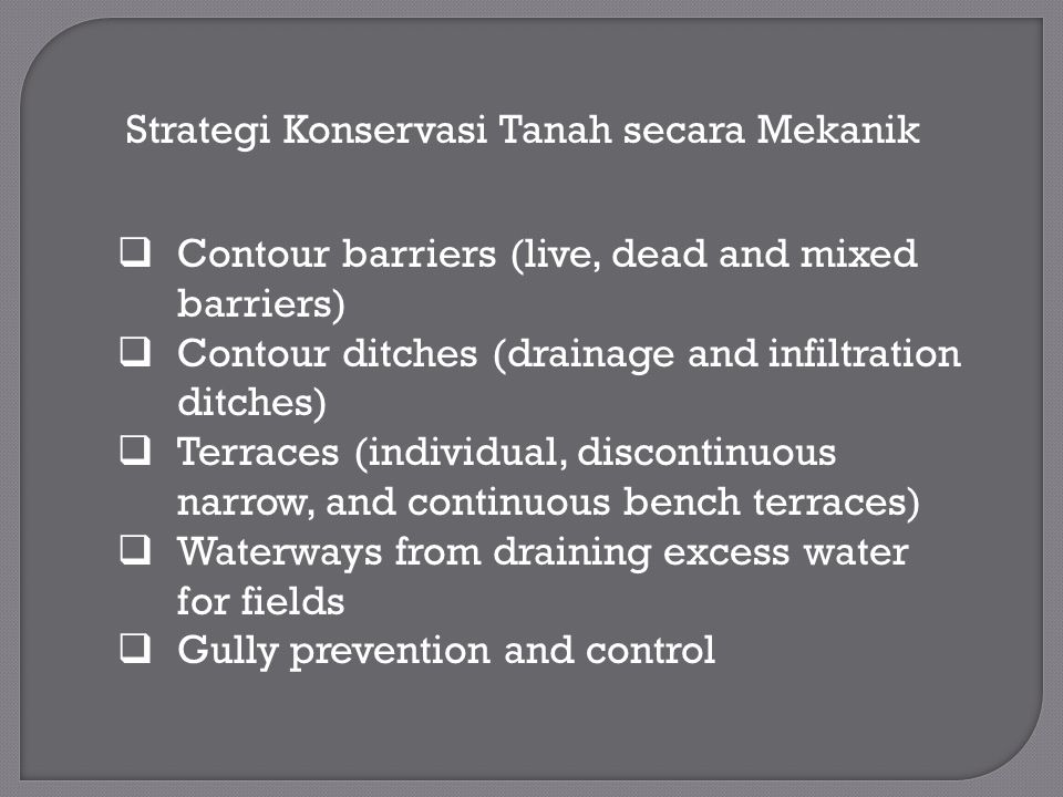 Strategi Konservasi Tanah secara Mekanik