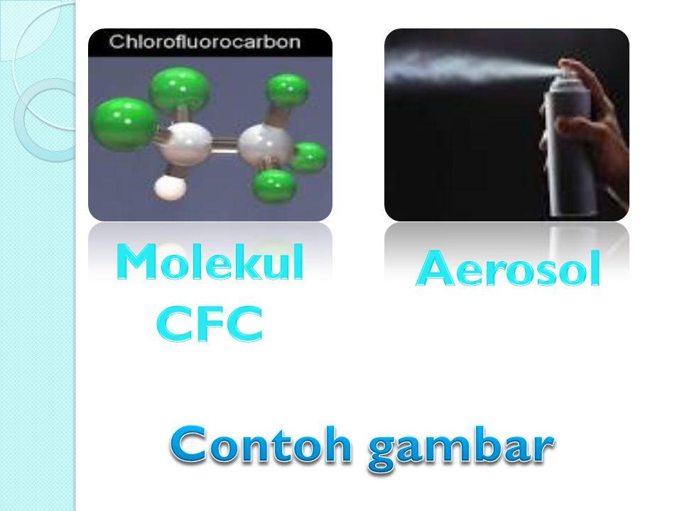 Molekul CFC Aerosol Contoh gambar