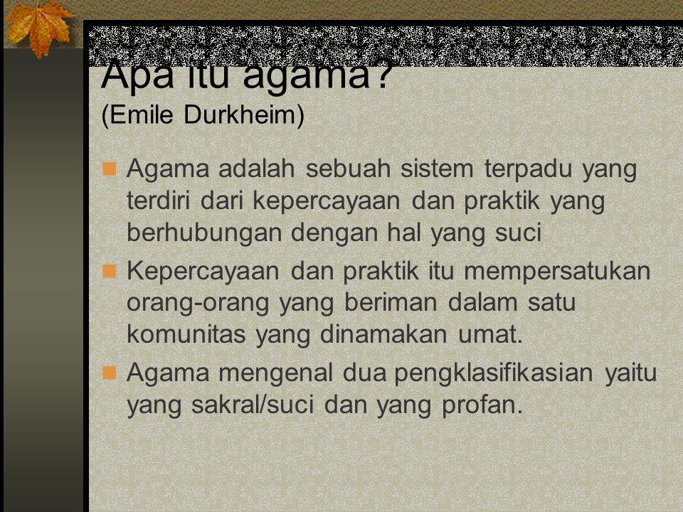 Apa itu agama (Emile Durkheim)
