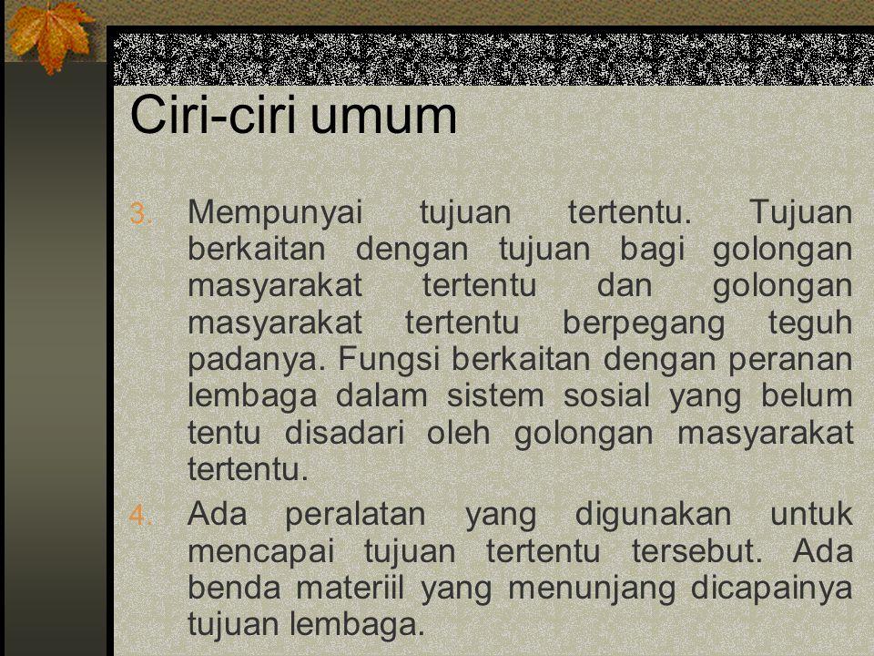 Ciri-ciri umum