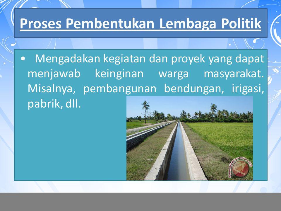 Proses Pembentukan Lembaga Politik