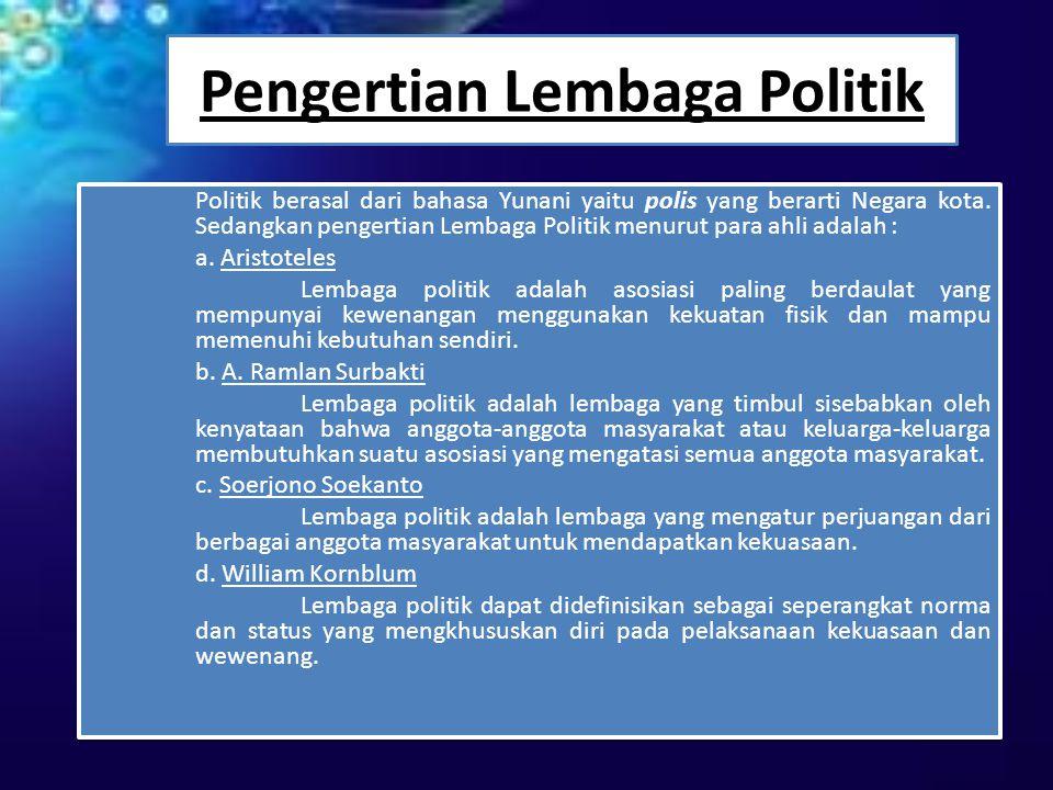 Pengertian Lembaga Politik