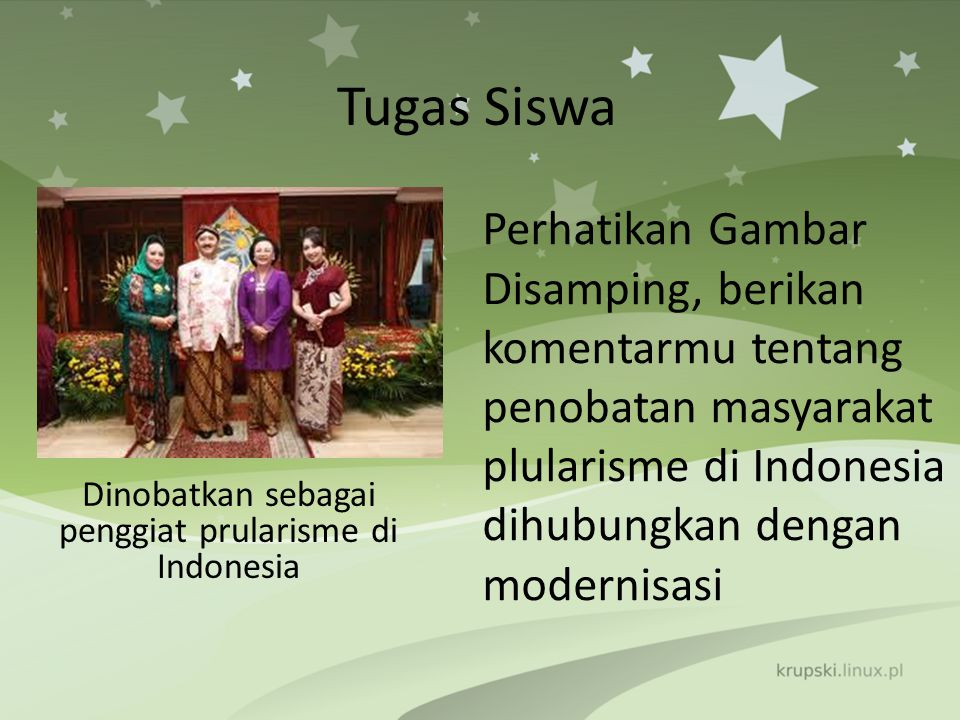 Dinobatkan sebagai penggiat prularisme di Indonesia